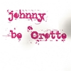 JOHNNY BE CROTTE
